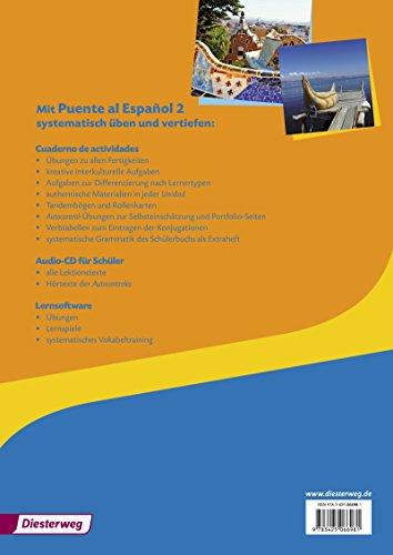 Puente al Español / Lehrwerk für Spanisch als 3. Fremdsprache - Ausgabe 2012: Puente al Español - Ausgabe 2012: Cuaderno de actividades 2 mit Lernsoftware und Audio-CD für Schüler