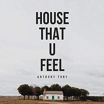 House That U Feel