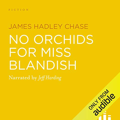 No Orchids for Miss Blandish cover art