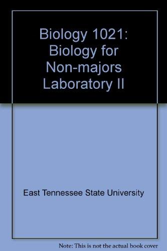 Biology 1021: Biology for Non-Majors Laboratory II