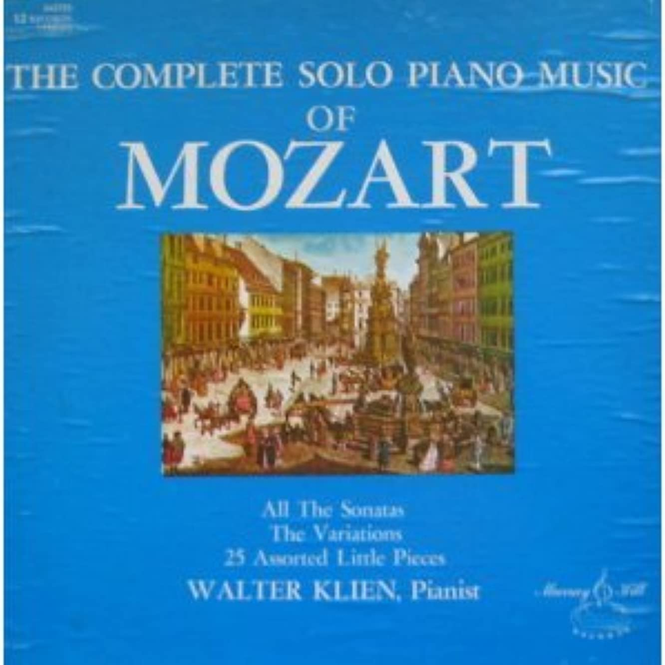 The Complete Solo Piano Music of MOZART - All the Sonatas - The Variations - 25 Assorted Little Pieces