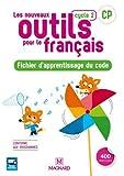 Les Nouveaux Outils pour le Français CP (2018) - Fichier