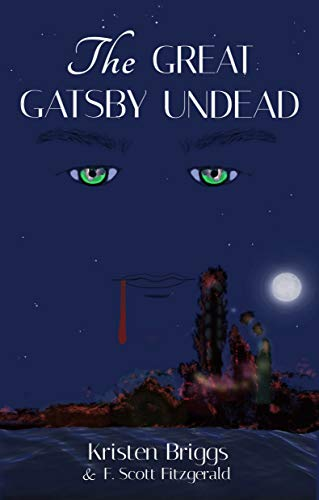 The Great Gatsby Undead (English Edition)