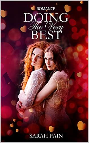 Doing The Very Best: A Lesbian Romance