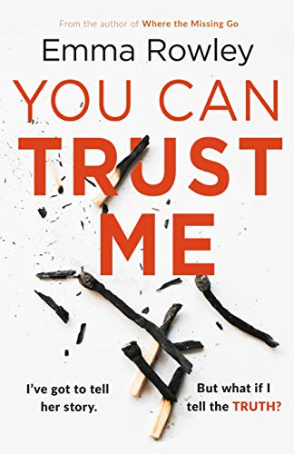 You Can Trust Me: The gripping psychological thriller from the author of WHERE THE MISSING GO (English Edition)