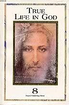 True Life in God: Original Handwriting Edition
