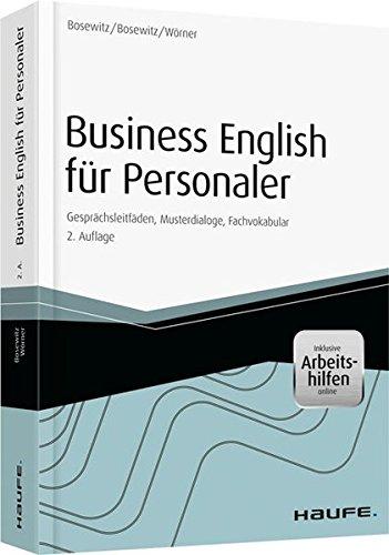 Business English für Personaler – inkl. eBook & Zugang Sprachportal: Gesprächsleitfäden, Musterdialoge, Fachvokabular (Haufe Fachbuch)