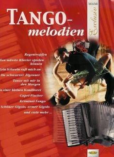 TANGO MELODIEN - arrangiert für Akkordeon [Noten / Sheetmusic] Komponist: SIEBLITZ UWE aus der Reihe: HOLZSCHUH EXCLUSIV