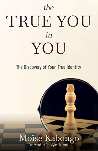 Book: The True You In You - Unlocking potential by Moïse Kabongo