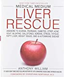 Medical Medium Liver Rescue: Answers to Eczema, Psoriasis, Diabetes, Strep,...
