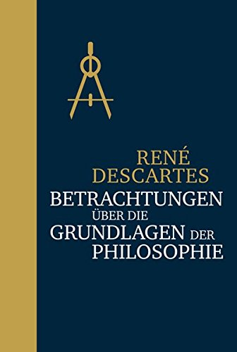 Betrachtungen über die Grundlagen der Philosophie: Halbleinen
