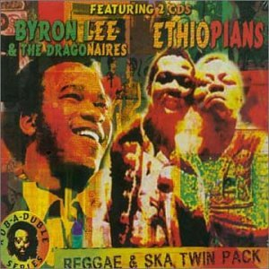 Reggae & Ska Twin Pack: Byron Lee & the Dragonaires/Ethiopians