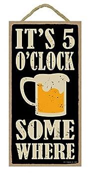SJT ENTERPRISES INC It s 5 o clock Somewhere  Beer Mug Image  5  x 10  Primitive Wood Plaque Sign  SJT94403