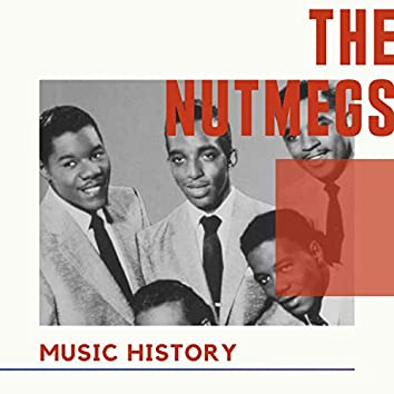 The Nutmegs - Music History