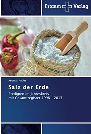 Die Kirche gehört in die Welt wie das Salz in die Suppe Edwin Fasching 1909 - 1957 (German Edition)
