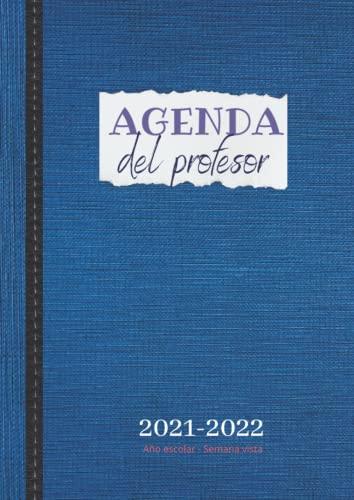 Agenda del profesor - Año escolar - Semana vista: Cuaderno para maestros...