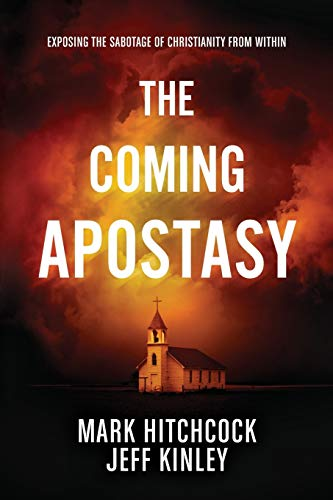 Image of The Coming Apostasy: Exposing the Sabotage of Christianity from Within
