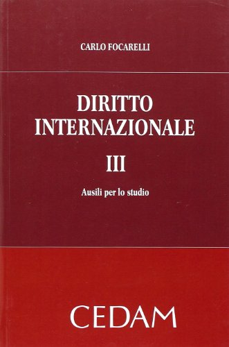 Diritto internazionale. Ausili per lo studio (Vol. 3)