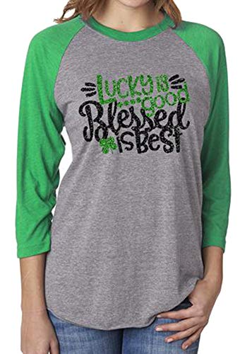 Lucky is Good Blessed is Best St.Patrick's Day Shirt Funny Clover Graphic Casual 3/4 Raglan Sleeve Holiday Tee Tops (M, Green)