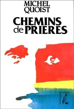 Paperback Chemins de prières (QUOIST) [French] Book