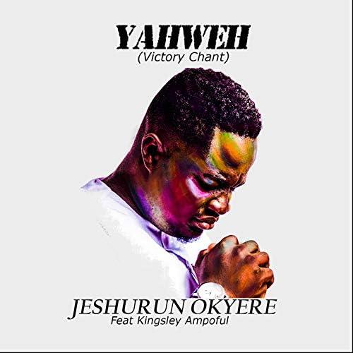 Jeshurun Okyere feat. Kingsley Ampoful