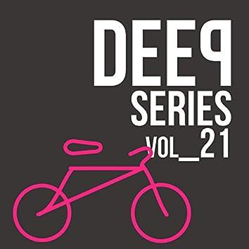 Deep Series - Vol.21