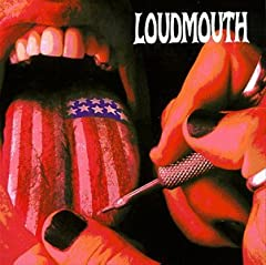 Loudmouth- Loudmouth