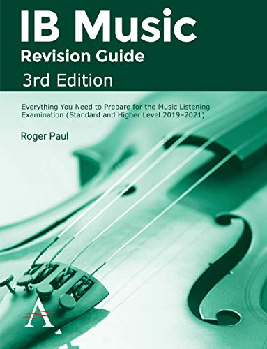 IB Music Revision Guide, 3rd Edition: Everything you need to prepare for the Music Listening Examination (Standard and Higher Level 20192021) (English Edition)