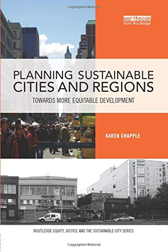 Planning Sustainable Cities and Regions (Routledge Equity, Justice and the Sustainable City)