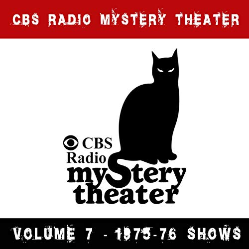 CBS Radio Mystery Theater - Volume 7 - 1975-76 Shows cover art