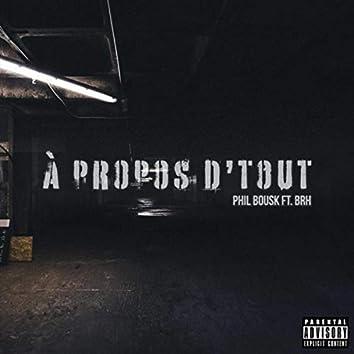 À Propos D'tout (feat. BRH)