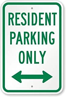 crysss Diamond Grade Reflective Aluminum Sign, Legend Residential Parking Only with Arrow, 8in x 12in