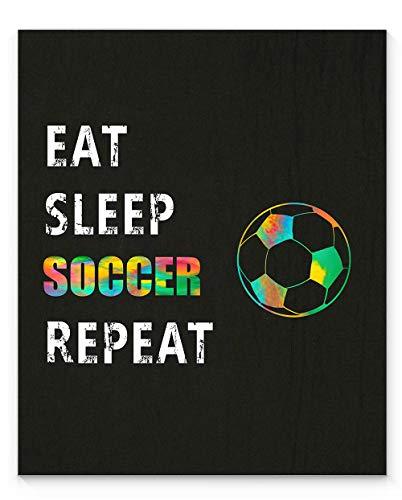 "EAT SLEEP SOCCER REPEAT Sport Wall Art, 11x14"" Unframed Art Print, Ideal for Soccer Coaches, Players and Soccer Fans"