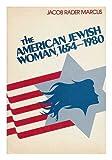 The American Jewish Woman, 1654-1980