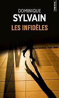 Les infidèles par Dominique Sylvain
