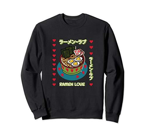Hot Bowl of Ramen | Hearts Noodles & Katakana Japanese Food Sweatshirt