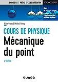 Mécanique du point - 2e éd. - Cours et exercices corrigés - Cours et exercices corrigés
