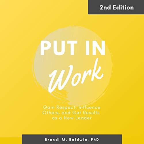 Put In Work Audiobook By Dr. Brandi Baldwin cover art