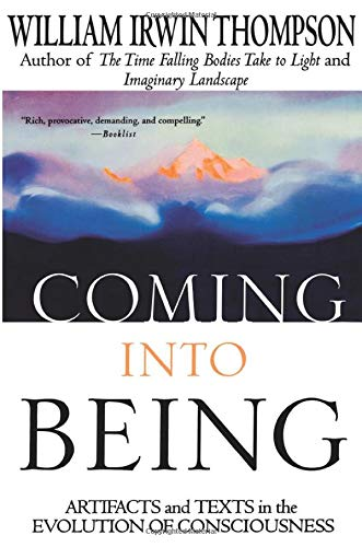 Coming Into Being: Artifacts and Texts in the Evolution of Consciousness