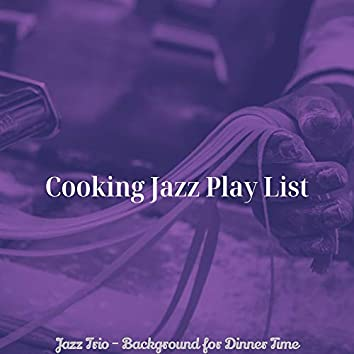 Jazz Trio - Background for Dinner Time