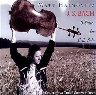 Bach: 6 Suites for Cello Solo / Matt Haimovitz