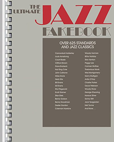The Ultimate Jazz Fake Book C Edition (Fake Books)