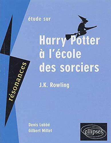 Etude Sur Harry Potter À L'école Des Sorciers, J-K Rowling