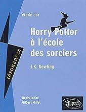Etude Sur Harry Potter À L'école Des Sorciers, J-K Rowling de Denis Labbé