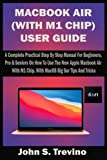 MACBOOK AIR (WITH M1 CHIP) USER GUIDE: A Complete...