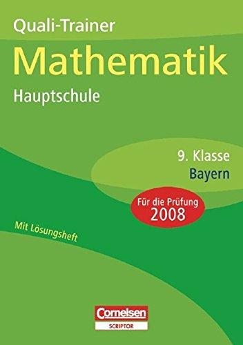 Abschlussprüfungen - Cornelsen Scriptor - Mathematik - Hauptschule Bayern: 9. Jahrgangsstufe - Quali-Trainer: Arbeitsheft mit separatem Lösungsheft (40 S.)