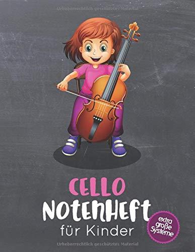 Cello Notenheft für Kinder: Blanko Notenheft mit 8 extra großen Systemen pro Seite für kleine Cellistinnen & Cellisten, 100 Seiten A4, für den Musikunterricht, Instrumentalunterricht, Musiktheorie