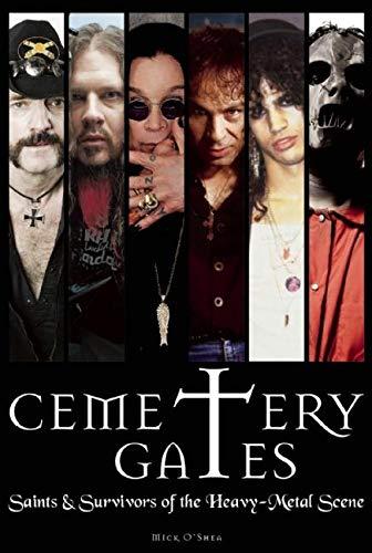 Cemetery Gates: Saints and Survivors of the Heavy Metal Scene