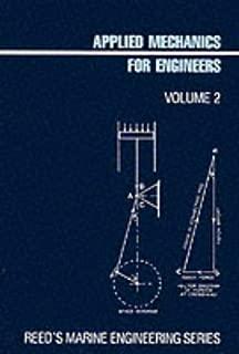 Reed's Applied Mechanics for Engineers (Reed's Marine Engineering Series)
