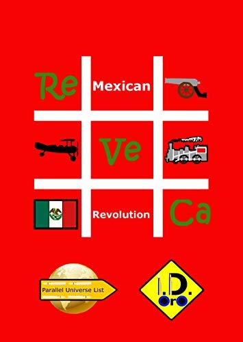 #Mexicanrevolution (Edición En Español) (Parallel Universe List Nº 181)